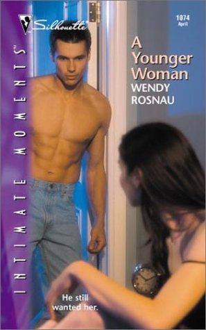 A Younger Woman by Wendy Rosnau