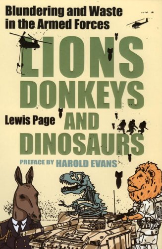 Lions, Donkeys and Dinosaurs: Blundering and Waste in the Armed Forces