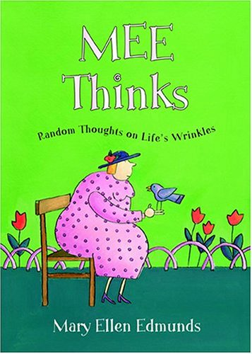 Mee Thinks by Mary Ellen Edmunds