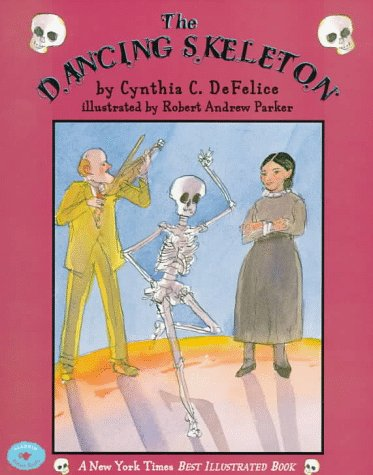 The Dancing Skeleton by Cynthia C. DeFelice
