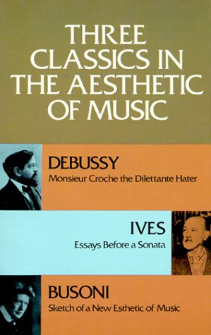 Three Classics in the Aesthetic of Music by Claude Debussy