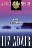 The Lodger: A Spider Latham Mystery