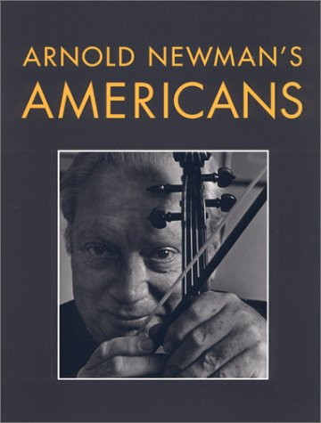 Arnold Newman's Americans by Arnold Newman