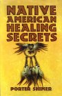Native American Healing Secrets