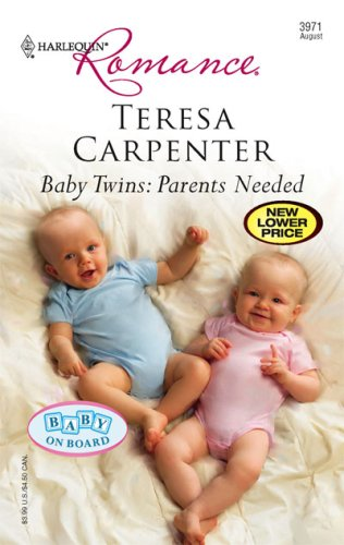 Baby Twins by Teresa Carpenter
