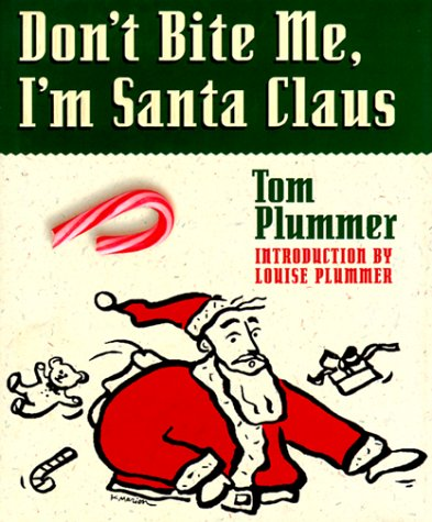Don't Bite Me, I'm Santa Claus