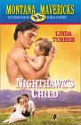 Nighthawk's Child (Montana Mavericks: Wed in Whitehorn, #12)