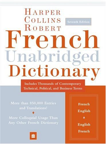 HarperCollins Robert French Unabridged Dictionary by Collins Publishers