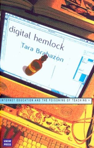 Digital Hemlock: Internet Education and the Poisoning of Teaching