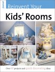 Reinvent Your Kids' Rooms