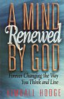 A Mind Renewed by God
