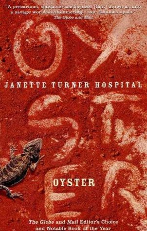 Oyster by Janette Turner Hospital