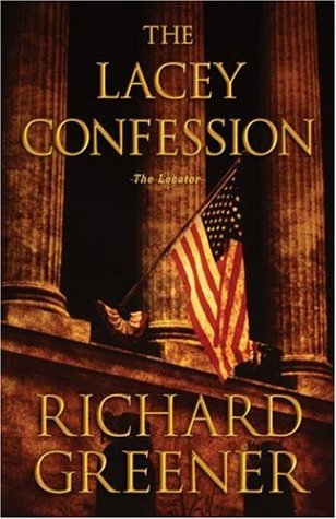 The Lacey Confession by Richard Greener