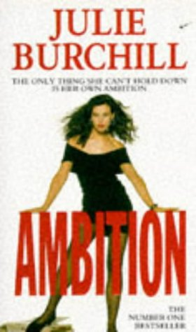 Ambition by Julie Burchill