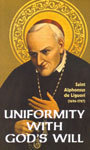 Uniformity with God's Will by Alphonsus Maria de Liguori