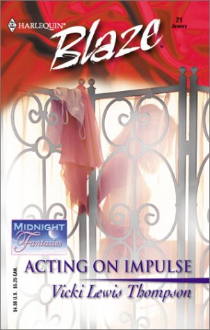 Acting On Impulse by Vicki Lewis Thompson