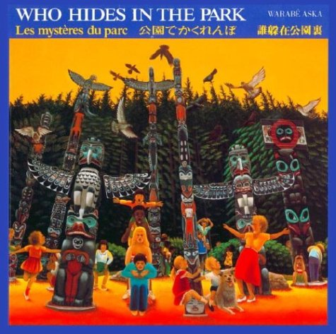 Who Hides in the Park by Warabe Aska