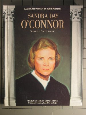 Sandra Day O'Connor : independent thinker