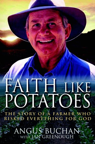 Faith Like Potatoes by Angus Buchan