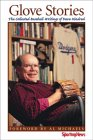 Glove Stories: The Collected Baseball Writings of Dave Kindred