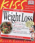 Guide To Weight Loss (Keep It Simple)