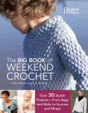 Big Book of Weekend Crochet