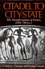 Citadel to City-State: The Transformation of Greece, 1200-700 B.C.E.