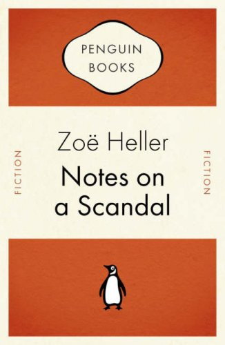 Notes On A Scandal by Zoë Heller