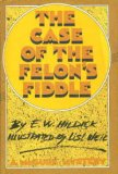 The Case of the Felon's Fiddle