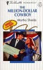 The Million Dollar Cowboy (Cowboys To The Rescue) (Silhouette Romance, No. 1346)