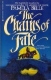 The Chains of Fate by Pamela Belle