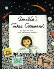 Amelia Takes Command (Amelia's Notebooks, #4)