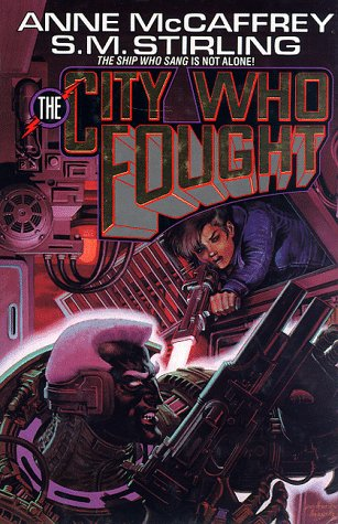 The City Who Fought by Anne McCaffrey