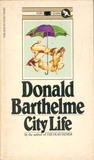 City Life by Donald Barthelme