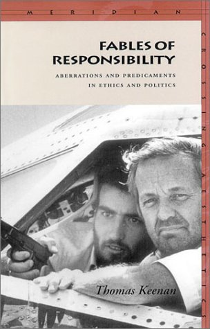 Free download online Fables of Responsibility: Aberrations and Predicaments in Ethics and Politics PDF