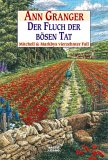 Der Fluch der bösen Tat/ A Restless Evil (Mitchell and Markby Village, #14)