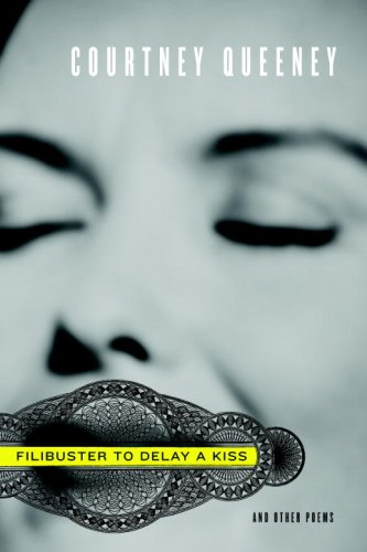 Filibuster to Delay a Kiss: And Other Poems