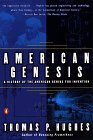 American Genesis: A Century of Invention and Technological Enthusiasm