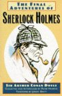 Final Adventures of Sherlock Holmes