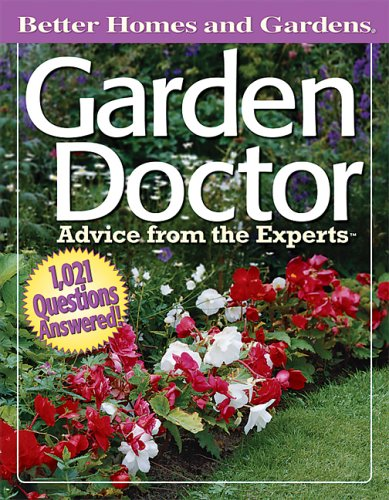 Garden Doctor Advice From The Experts Better Homes Gardens By Better Homes And Gardens