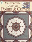 Illustrated Guide to Quilting Points & Curves: Master Quilter's Workshop Series