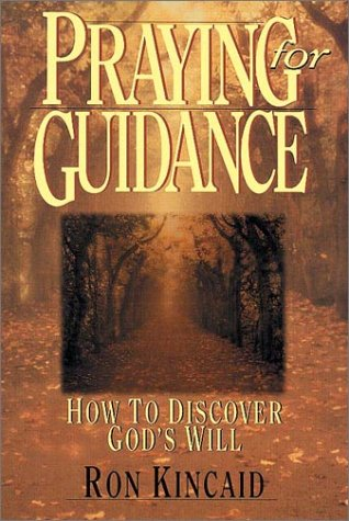 Praying For Guidance by Ron Kincaid