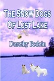 The Snow Dogs of Lost Lake (Foxglove Corners #6)