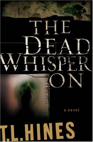 The Dead Whisper on
