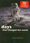 Days That Changed the World (The 50 Defining Events of World History)