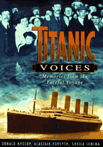 Free download Titanic Voices: Memories from the Fateful Voyage FB2 by Donald Hyslop