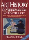 Art History and Appreciation Activities Kit: Ready-To-Use Lessons, Slides, and Projects for Secondary Students