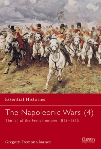 The Napoleonic Wars (4) by Gregory Fremont-Barnes