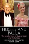 Hughie and Paula: The Tangled Lives of Hughie Green and Paula Yates
