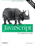 JavaScript: The Definitive Guide: The Definitive Guide